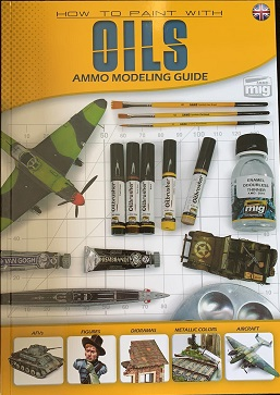 HOW TO PAINT WITH OILS AMMO MODELING GUIDE
