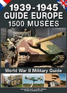 1500 MUSEES 39/45 GUIDE EUROPE