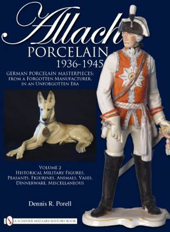ALLACH PORCELAIN 1936-1945 TOME II