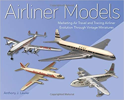 AIRLINER MODELS - MARKETING AIR TRAVEL AND TRACING AIRLINER EVOL