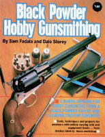 Black powder hobby gunsmithing