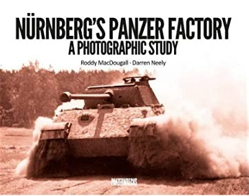 NURNBERGS PANZER FACTORY. A PHOTOGRAPHY STUDY