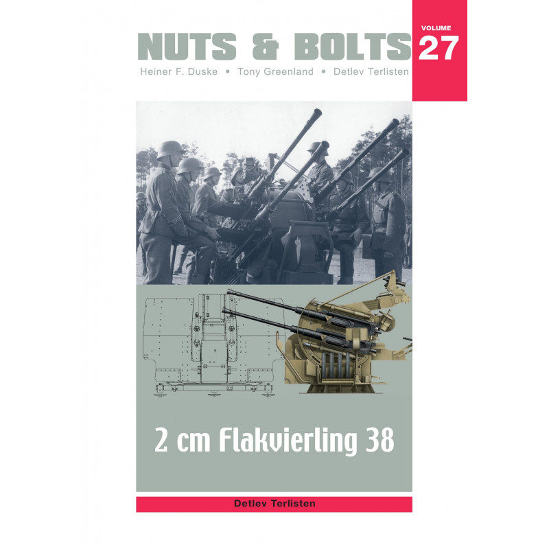 NUTS & BOLTS VOLUME 27: 2 cm Flakvierling 38