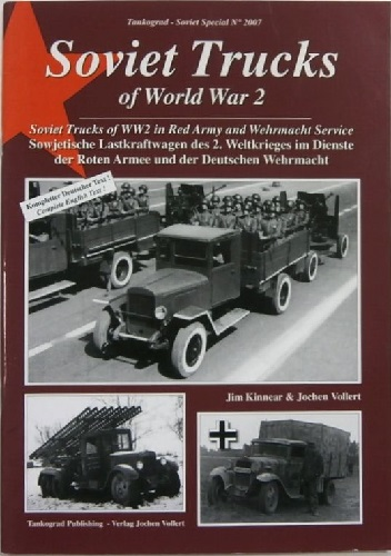 SOVIET TRUCKS OF WORLD WAR 2
