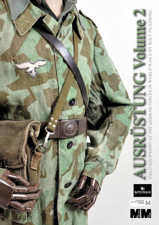 AUSRUSTUNG – FIELD EQUIPMENT OF GERMAN FORCES IN WWII - VOL 2