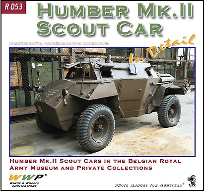 HUMBER MK. II SCOUT CAR IN DETAIL