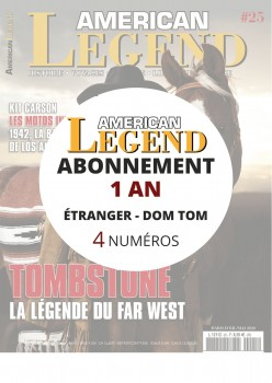 Abonnement AMERICAN LEGEND 1 an Etranger et Dom Tom