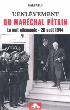 L'ENLEVEMENT DU MARECHAL PETAIN