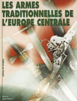 LES ARMES TRADITIONNELLES DE L'EUROPE CENTRALES