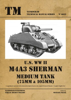 M4A3 SHERMAN MEDIUM TANK <br><br>(75 mm & 105mm)
