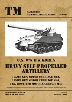 HEAVY SELF-PROPELLED ARTILLERY 155MM US WWII & KOREA